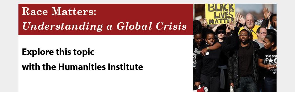 Race Matters: Understanding a Global Crisis