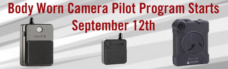 Body Worn Camera Pilot Program