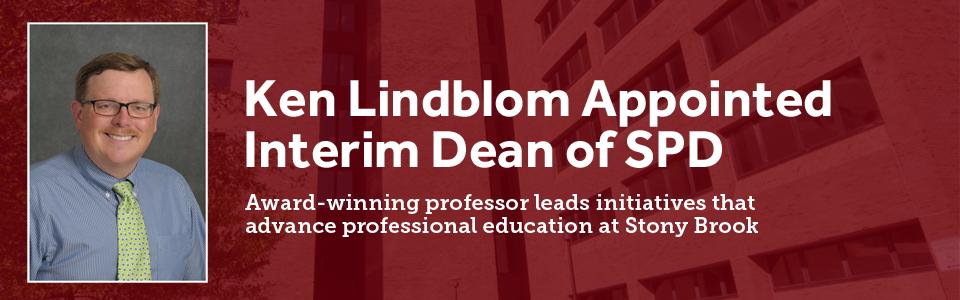 Ken Lindblom Appointed Interim Dean